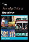 The Routledge Guide to Broadway by Ken Bloom (Paperback, 2005)