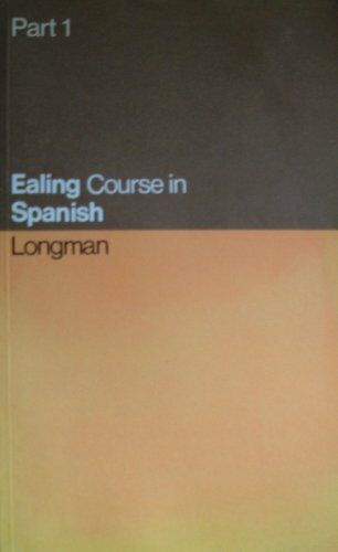 Ealing Course in Spanish: Part 1,Ealing Technical College