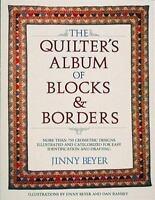 The Quilter's Album of Blocks and Borders : More than 750 Geometric Designs Illu