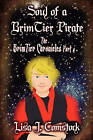 Part 4, Soul of a Brimtier Pirate: The Brimtier Chronicles by Lisa J Comstock (Paperback / softback, 2010)