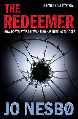 """""""AS NEW"""" The Redeemer: A Harry Hole thriller (Oslo Sequence 4), Nesbo, Jo, Book"""