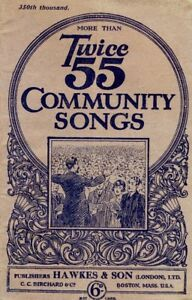 Details about Twice 55 Community Songs (Sheet Music)  64-Pages, 1920s  Free  UK Post