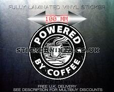 POWERED BY COFFEE VINYL DECAL LAMINATED CAR/VAN BUMPER STICKER COSTA STARBUCKS