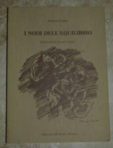 FRANCO-CAJANI-I-NODI-DELL-039-EQUILIBRIO-PREFAZIONE-DI-ROBERTO-SANESI-1983-ZX
