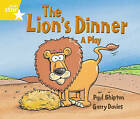 Rigby Star Guided 1 Yellow Level: The Lion's Dinner, a Play Pupil Book (Single) by Paul Shipton (Paperback, 2000)