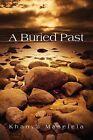 A Buried Past by Khanya Maselela (Paperback / softback, 2011)