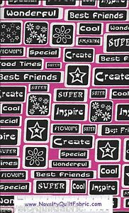 Super-Cool-Best-Friend-Create-Inspire-Flowers-Novelty-Print-Quilt-Fabric-BTY