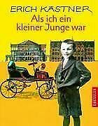 Als ich ein kleiner Junge war von Kästner, Erich | Buch | Zustand gut - Erich Kästner