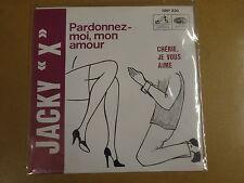 45T SINGLE / JACKY X - PARDONNEZ-MOI, MON AMOUR