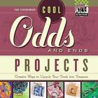 Cool Odds and Ends Projects: Creative Ways to Upcycle Your Trash Into Treasure by Pam Scheunemann (Hardback, 2012)