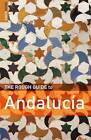 The Rough Guide to Andalucia by Mark Ellingham, Geoff Garvey (Paperback, 2009)