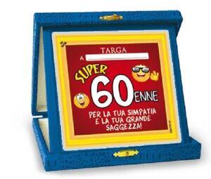 Targhetta 60 Anni Gadget Stampato Idea Regalo Festa 60 Compleanno