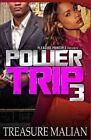 Power Trip 3 by Treasure Malian (Paperback / softback, 2013)