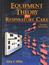 Equipment Theory for Respiratory Care White, Gary Hardcover