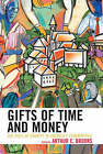 Gifts of Time and Money: The Role of Charity in Americas Communities by Rowman & Littlefield (Paperback, 2005)