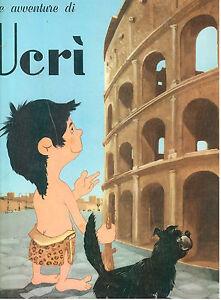 Actif Ghigo Le Avventure Di Ucri' Carrier 1967 Illustrato Da Fris Infanzia Moins Cher