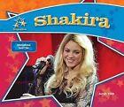 Shakira:: International Music Star by Sarah Tieck (Hardback, 2015)