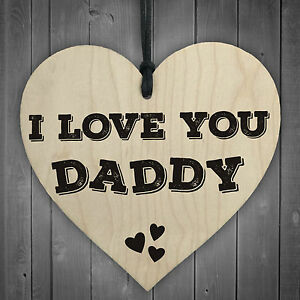 I Love You Daddy Wooden Hanging Heart Fathers Day Gift Dads Love Hearts Present 5060293727430 Ebay