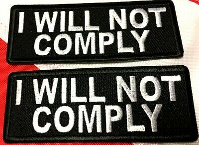 I WILL NOT COMPLY GIFT iron on morale PATCH protest political fun Uget2 #976