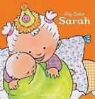 Big Sister Sarah by Pauline Oud (Hardback, 2013)