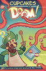Cupcakes of Doom! by Ray Friesen (Paperback / softback)