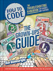 How to Code: Parent and Teacher Guide by Max Wainewright (Paperback, 2015)