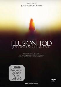 ILLUSION-TOD-JENSEITS-DES-GREIFBAREN-II-MAIER-JOHANN-DVD-NEU