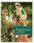 Braun, P: Kluge Frauen und ihre Gärten von Peter Braun (2015, Gebundene Ausgabe)