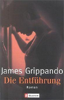 Die Entführung von Grippando, James | Buch | Zustand sehr gut