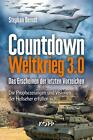 Countdown Weltkrieg 3.0 von Stephan Berndt (2015, Gebundene Ausgabe)