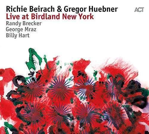 Richie Beirach & Gregor Huebner - Live At Birdland Nueva York Nuevo CD