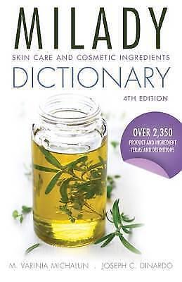 Skin Care and Cosmetic Ingredients Dictionary by Joseph DiNardo, M. Varinia...