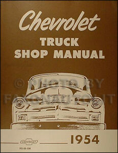 details about 1954 chevy truck shop manual 54 pickup panel suburban big truck chevrolet repair chevy wiring diagrams