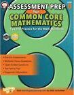Assessment Prep for Common Core Mathematics, Grade 8 by Karise Mace (Paperback / softback, 2015)