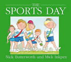 Sports Day by Nick Butterworth, Mick Inkpen (Paperback, 2007)