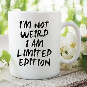 Tasse Fantaisie humour mug fantaisie drôle weird édition limitée tasse de café