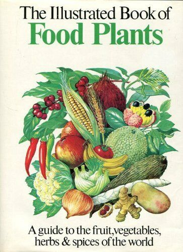 Oxford Book of Food Plants By Sydney Gerald Harrison,etc.. 1850520178