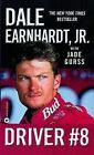 Driver #8 by Dale Earnhardt (Paperback / softback, 2002)