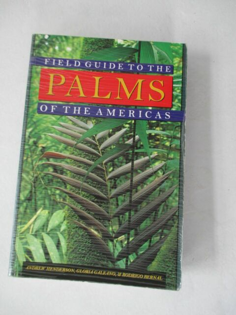 Field Guide to the Palms of the Americas (Princeton Legacy Library (5390))