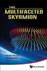 Multifaceted Skyrmion, The by World Scientific Publishing Co Pte Ltd (Hardback, 2010)