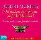 Sie haben ein Recht auf Wohlstand von Joseph Murphy (2012)