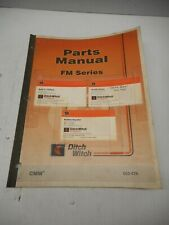 Ditch Witch Fm Series Parts Manual 053 478