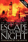 The Escape the Coming Night by David Jeremiah (Paperback, 2001)