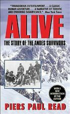 Alive : The Story of the Andes Survivors by Piers Paul Read (2002, Paperback)
