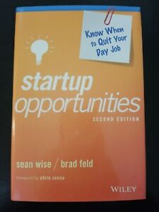 Startup Opportunities Second Edition Wise Sean Feld Brad Wiley 9781119378181 Ebay