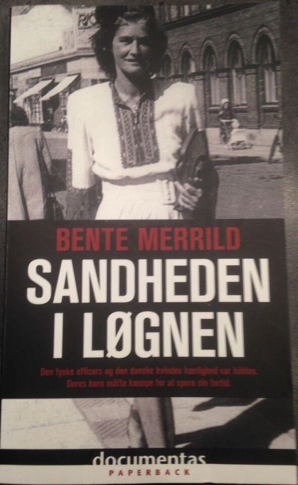 SANDHEDEN I LØGNEN, Bente Mereild, genre: drama