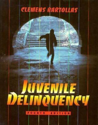 Juvenile Delinquency, Bartollas, Clemens, Good Book