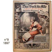 Das Buch für Alle n°9/1897 Illustrierte Familien-Zeitung journaux anciens