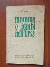 MAMME E BIMBI NELL'URSS - Nogina 1951 - brossura 11x17