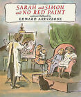 Sarah and Simon and No Red Paint by Edward Ardizzone (Hardback, 2011)